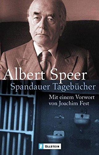 Spandauer Tagebücher: Mit einem Vorwort von Joachim Fest