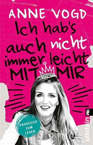 Buchseite und Rezensionen zu 'Ich hab's auch nicht immer leicht mit mir: Prosecco zum Lesen' von Anne Vogd