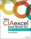 Wiley CIAexcel Exam Review 2017: Part 3, Internal Audit Knowledge Elements (Wiley CIA Exam Review Series)