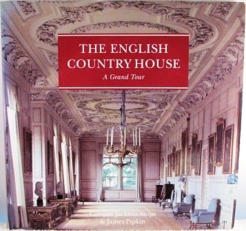 The English Country House: A Grand Tour by Gervase Jackson-Stops (1993-09-09)