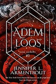 Ademloos (Dark Elements serie Book 3)