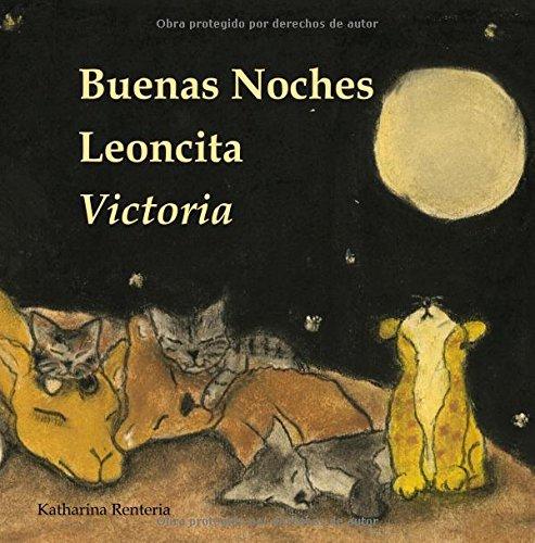 Buenas Noches Leoncita Victoria