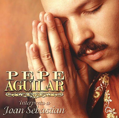 Interpreta a Joan Sebastian by Pepe Aguilar (2015-08-03) (Pepe Aguilar-cds)