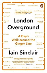 London Overground: A Day's Walk Around the Ginger Line