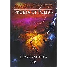 Prueba de Fuego = Fireproof (Maze Runner Trilogy)