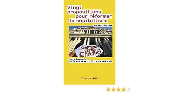 Vingt propositions pour réformer le capitalisme (Champs Essais) (French Edition)