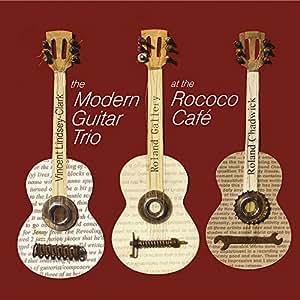 Modern Guitar Trio - Rococo Café