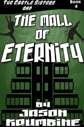 The Mall of Eternity (The Castle Sisters #4) (English Edition)