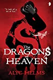 Front cover for the book The Dragons of Heaven by Alyc Helms