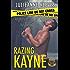 Razing Kayne (Walking A Thin Blue Line Book 1)