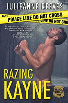 Razing Kayne (Walking A Thin Blue Line Book 1) by [Reeves, Julieanne]