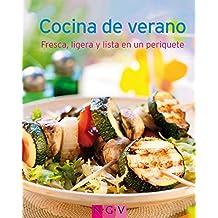 Cocina de verano: Nuestras 100 mejores recetas en un solo libro (Spanish Edition)
