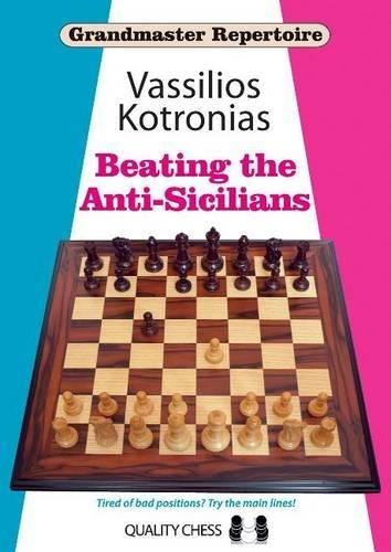 Beating the Anti-Sicilians (Grandmaster Repertoire) por Vassilios Kotronias