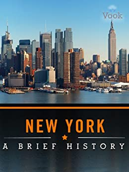 New York: A Brief History by [Vook]