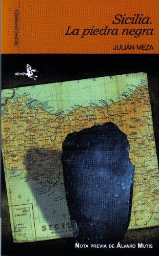 Sicilia. La Piedra Negra (Literatura de viajes) por Julián Meza