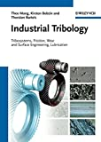 [(Industrial Tribology : Tribosystems, Friction, Wear and Surface Engineering, Lubrication)] [By (author) Theo Mang ] published on (February, 2011)