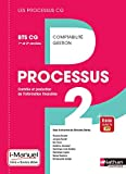 Processus 2 - BTS CG 1re et 2e années (Les Processus CG) Livre + licence élève - 2017