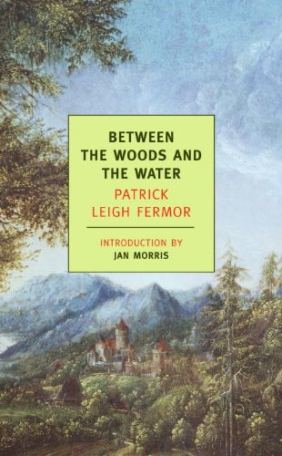 Between the Woods and the Water (New York Review Books Classics)