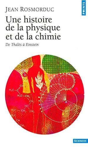une-histoire-de-la-physique-et-de-la-chimie-de-thales-a-einstein-de-thales-a-einstein