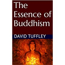 The Essence of Buddhism (English Edition)