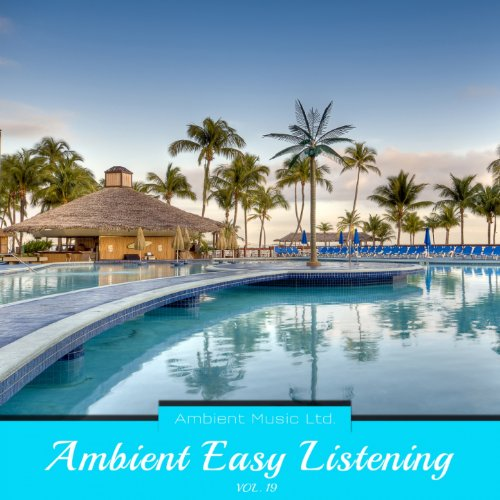 Ambient Easy Listening, Vol. 19