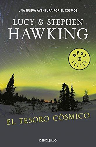 El Tesoro Cósmico (BEST SELLER) por Lucy Hawking