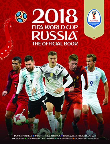 2018 FIFA World Cup Russia (TM) The Official Book (World Cup Russia 2018 d749c4db5