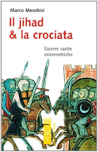 Il Jihad e la Crociata (Sagitta)