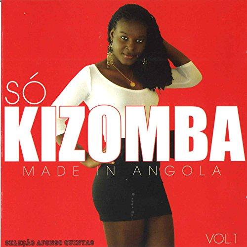 So Kizomba (Made in Angola), Vol. 1