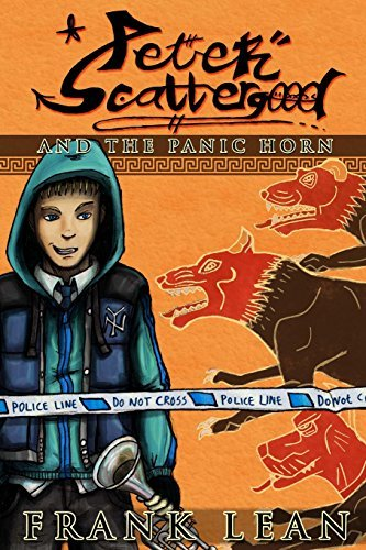 Peter Scattergood and the Panic Horn: A Haunted High School Story: Volume 1 (Haunted High School Stories) by Frank Lean (2013-09-29) par Frank Lean