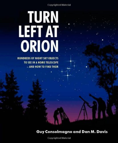 turn-left-at-orion-hundreds-of-night-sky-objects-to-see-in-a-home-telescope-and-how-to-find-them