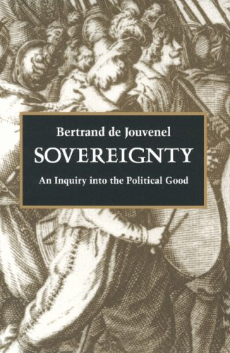 Sovereignty: An Inquiry into the Political Good