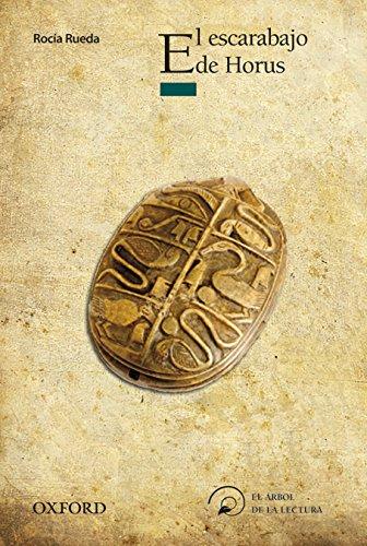 El escarabajo de Horus (El Árbol de la Lectura) por Rocío Rueda Sastre
