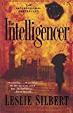 The Intelligencer by Leslie Silbert (2005-04-05) bei Amazon kaufen