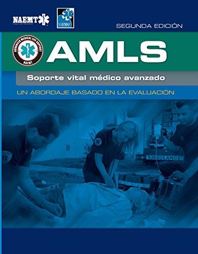 Amls Spanish: Soporte Vital Medico Avanzado por National Association Of Emergency Medical Technicians (naemt) epub