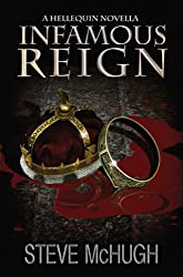 Infamous Reign: A Hellequin Novella (The Hellequin Chronicles)
