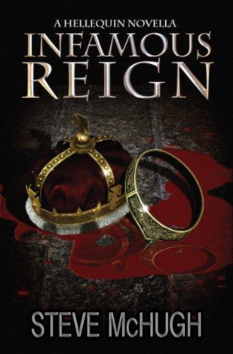 Infamous Reign by Steve McHugh