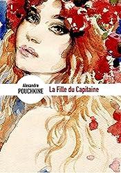 La Fille du capitaine (Edition Intégrale - Version Entièrement Illustrée)