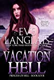 Vacation Hell (Princess of Hell Book 4)