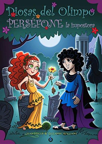 Perséfone la impostora (Diosas del Olimpo)