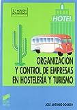 Organización y control de empresas en hostelería y turismo: [FP grado superior, hostelería y turismo] (Ciclos formativos. FP grado medio. Hostelería y turismo)