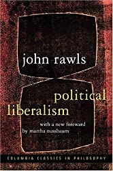 Political Liberalism (Columbia Classics in Philosophy) by John Rawls (2005-04-12)