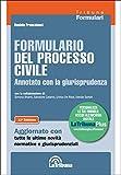 Formulario del processo civile annotato con la giurisprudenza. Con Contenuto digitale per download e accesso on line
