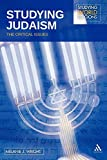 Studying Judaism: The Critical Issues (Studying World Religions)