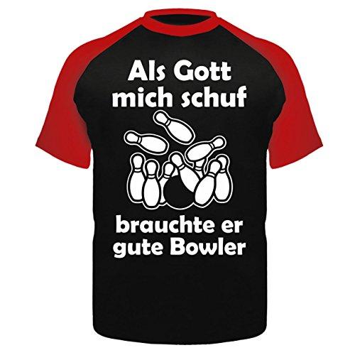 Spaß kostet Männer und Herren Tshirt Bowling Als Gott Mich Schuf brauchte er Gute Bowler (mit Rückendruck)