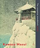 Kawase Hasui - The Complete Woodblock Prints