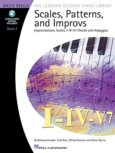 Scales, Patterns and Improvs: Improvisations, Scales, IV-IV V7 Chords, and Arpeggios Book 2 par Barbara Kreader