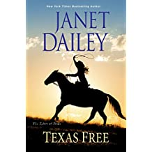 Texas Free (The Tylers of Texas, Band 5)