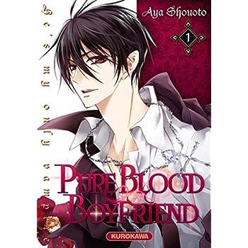 PureBlood Boyfriend - He's my only vampire - tome 01 (01)