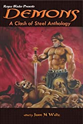 Demons: A Clash of Steel Anthology (Rogue Blades Presents) (English Edition)